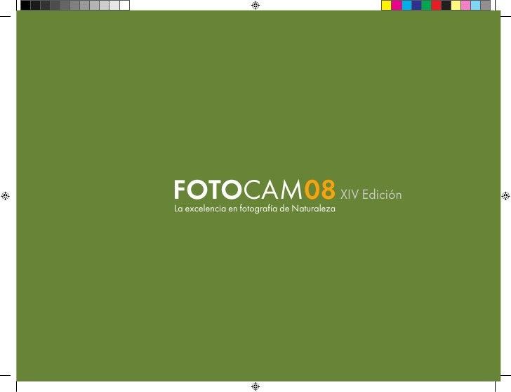 FOTOCAM08 XIV Edición La excelencia en fotografía de Naturaleza