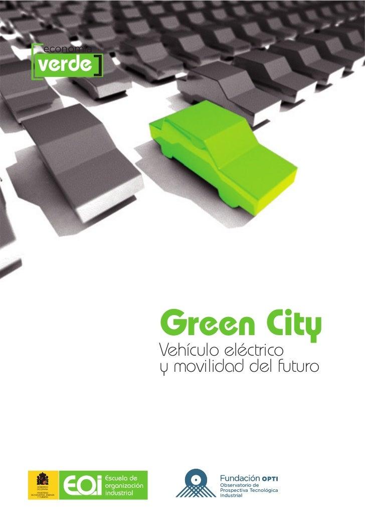 [verde] economía            Green City            Vehículo eléctrico            y movilidad del futuro                    ...