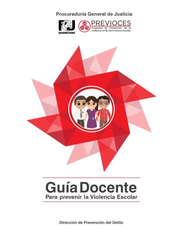 Procuraduría General de Justicia  PREVIOCES  Programa de Prevención de Ia Violencia en Ia Convivencia Escolar         UERÉ...