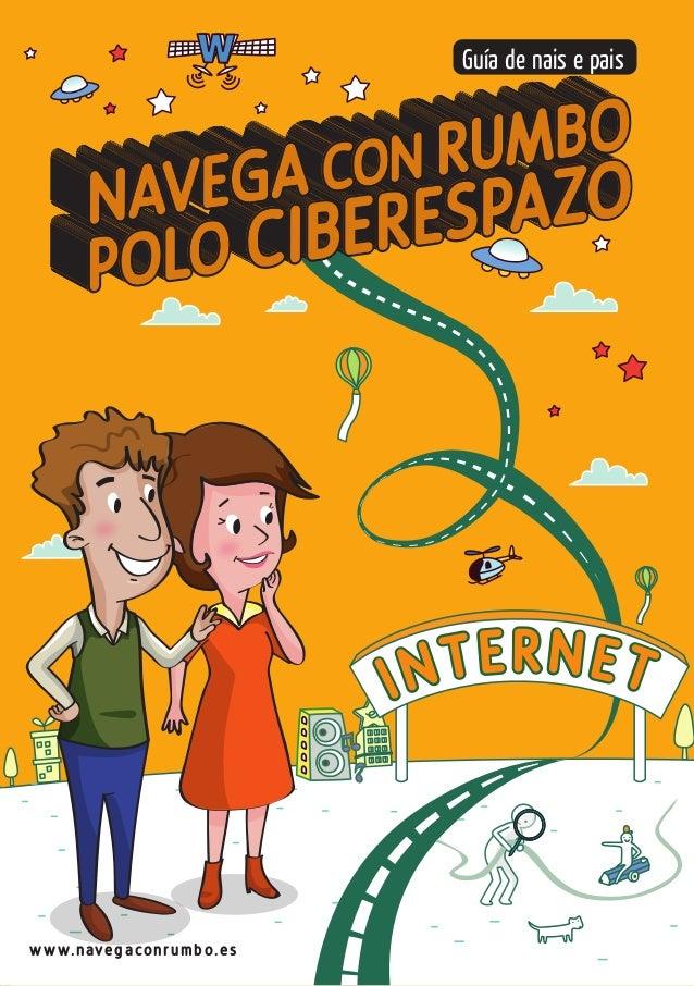 CON LA PARTICIPACION DE INTERNET Guía de nais e pais www.navegaconrumbo.es