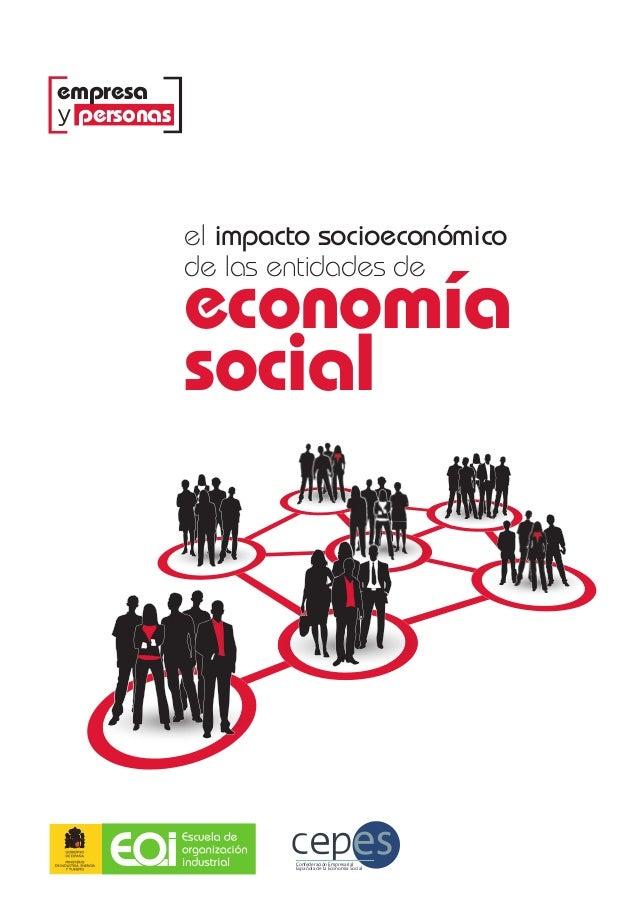 elimpactosocioeconómicodelasentidadesdeeconomíasocial2013el impacto socioeconómicode las entidades deeconomíasocialwww.eoi...