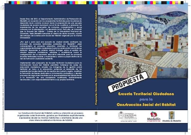 Escuela Territorial Ciudadana para la Construcción Social del Hábitat Propuesta:EscuelaTerritorialCiudadanaparalaConstrucc...