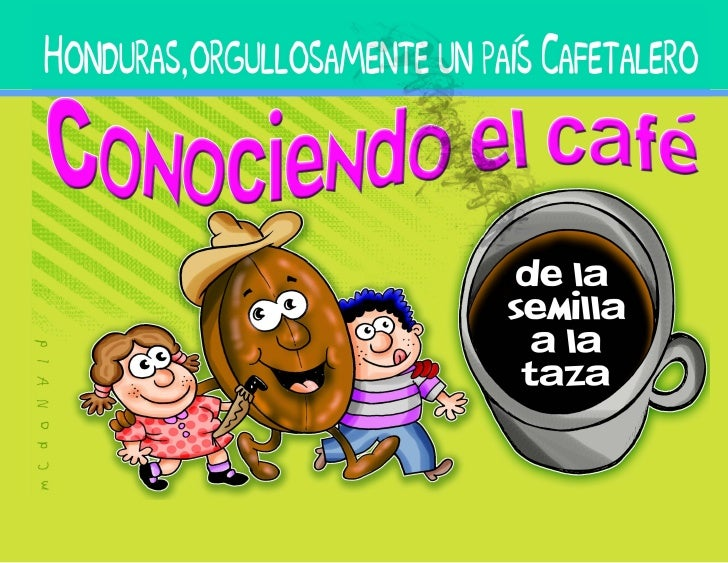 Honduras, orgullosamente   un país cafetalero                             CREDITOS    Elaboración de contenido técnico:   ...