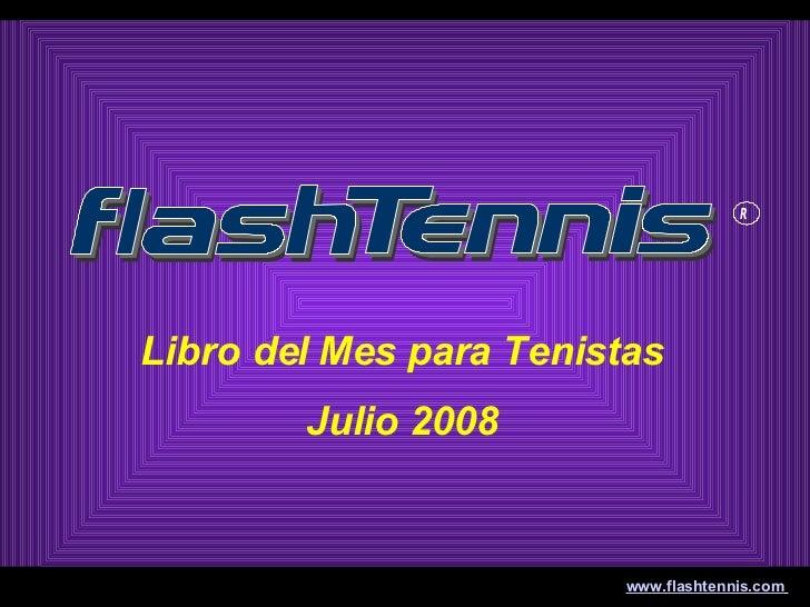 Libro del Mes para Tenistas Julio 2008 www.flashtennis.com