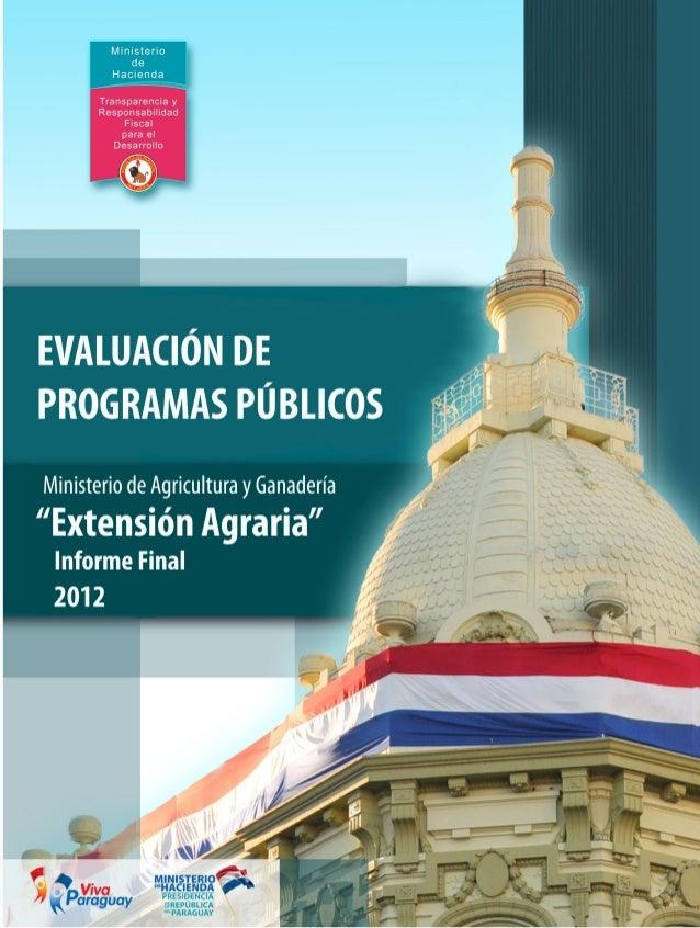 PRESUPUESTO por RESULTADOS Evaluación Externa Subprograma Extensión Agraria Dirección General de Presupuesto Departamento ...