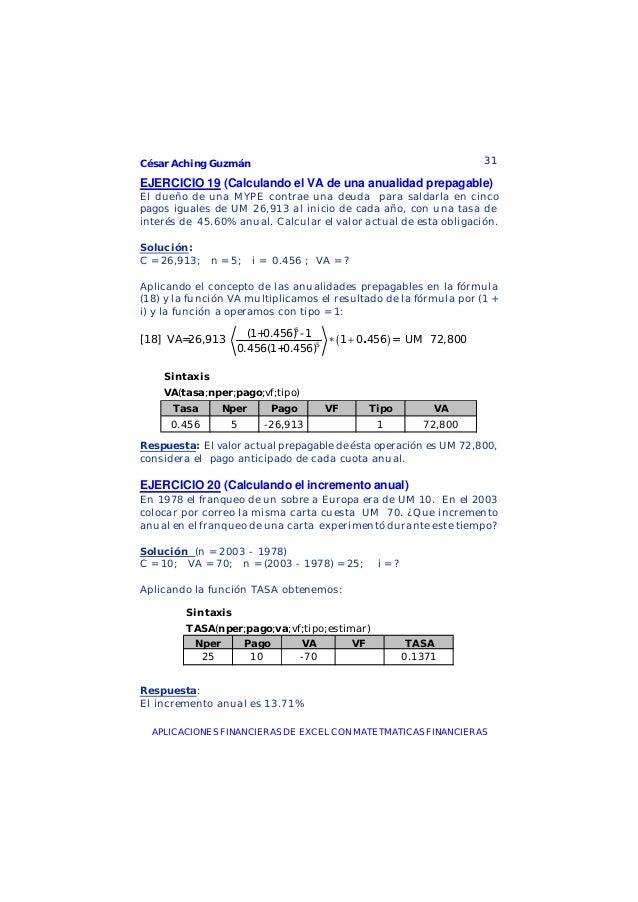 César Aching Guzmán 31APLICACIONES FINANCIERAS DE EXCEL CON MATETMATICAS FINANCIERASEJERCICIO 19 (Calculando el VA de una ...