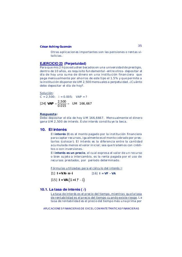 César Aching Guzmán 35APLICACIONES FINANCIERAS DE EXCEL CON MATETMATICAS FINANCIERASOtras aplicaciones importantes son las...