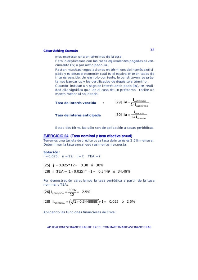 César Aching Guzmán 38APLICACIONES FINANCIERAS DE EXCEL CON MATETMATICAS FINANCIERASmos expresar una en términos de la otr...