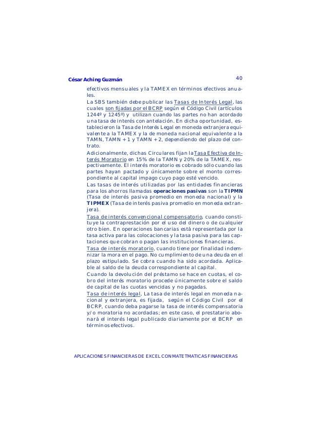 César Aching Guzmán 40APLICACIONES FINANCIERAS DE EXCEL CON MATETMATICAS FINANCIERASefectivos mensuales y la TAMEX en térm...