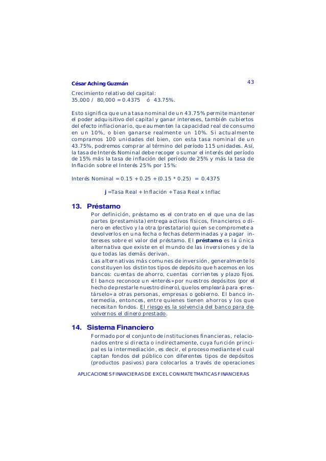 César Aching Guzmán 43APLICACIONES FINANCIERAS DE EXCEL CON MATETMATICAS FINANCIERASCrecimiento relativo del capital:35,00...