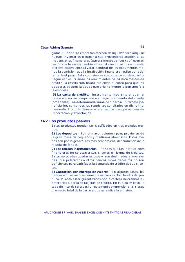 César Aching Guzmán 45APLICACIONES FINANCIERAS DE EXCEL CON MATETMATICAS FINANCIERASgadas. Cuando las empresas carecen de ...
