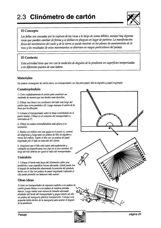 2.3 Clinómetro de cartón El Concepto Lasfallas son causadaspor la ruptura delas rocasa lo largo dezonasdébiles, aunque hay...