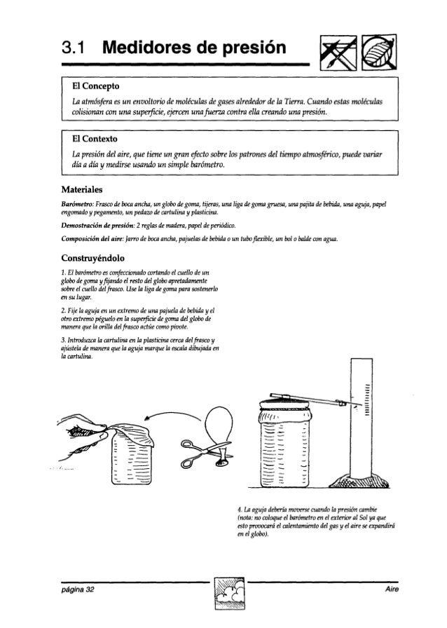 3.1 Medidores de presión Fiisiiim El Concepto Lu atmósferaesun envoltorio demoléculas degasesalrededor de la Tierra. Cuand...