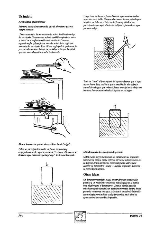 Usándolo Actividades preliminares Primero parta demostrando que el aire tiene peso y ocupa espacio Ubiqueunareglademaneraq...