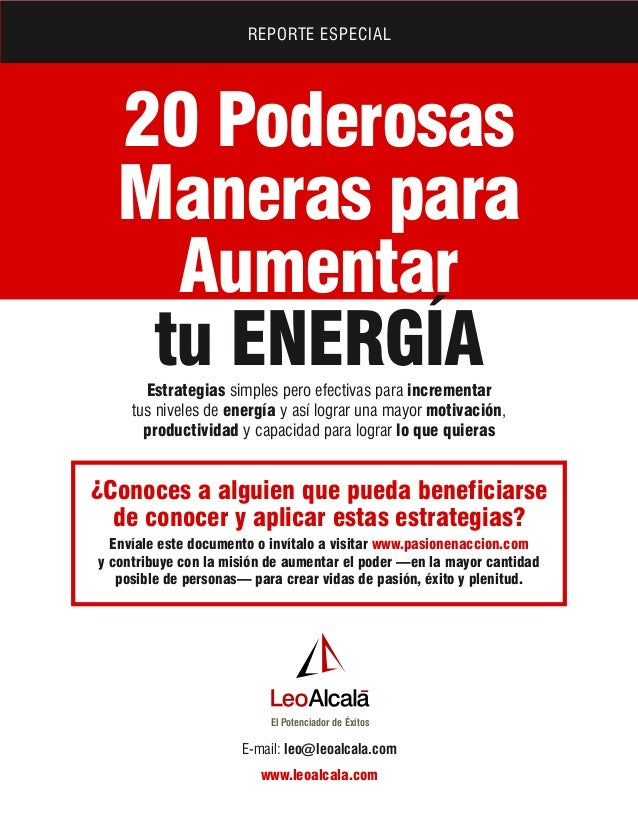 REPORTE ESPECIAL  20 Poderosas Maneras para Aumentar tu ENERGÍA Estrategias simples pero efectivas para incrementar tus ni...
