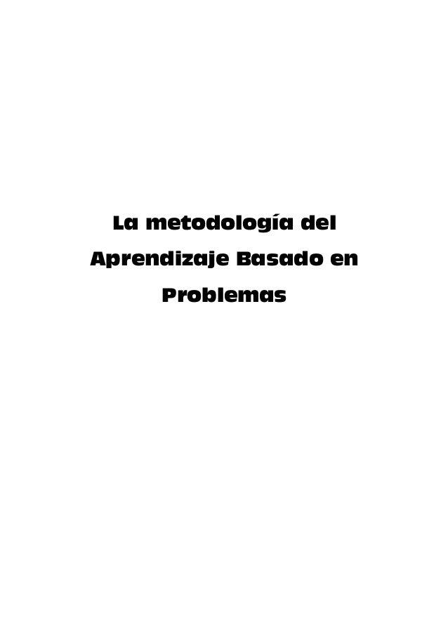 La metodología del Aprendizaje Basado en Problemas