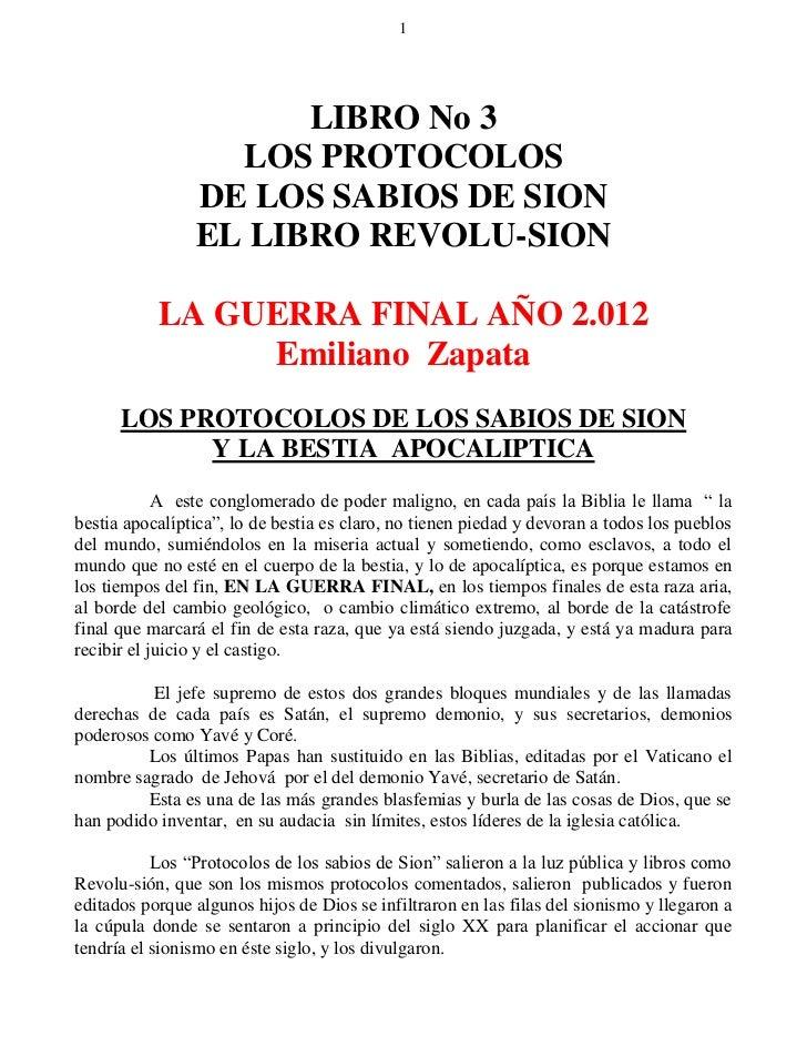 1                      LIBRO No 3                  LOS PROTOCOLOS                DE LOS SABIOS DE SION                EL L...