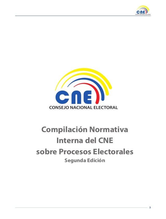 3 Compilación Normativa Interna del CNE sobre Procesos Electorales Segunda Edición