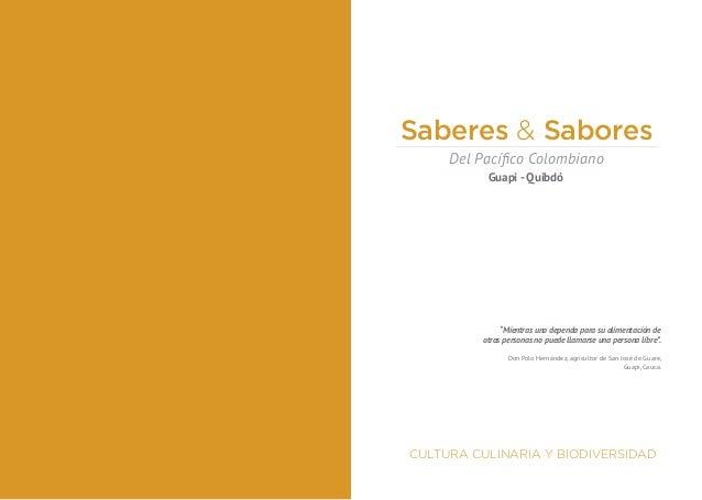 Saberes y Sabores Del Pacífico Colombiano Guapi- Quibdó Slide 3
