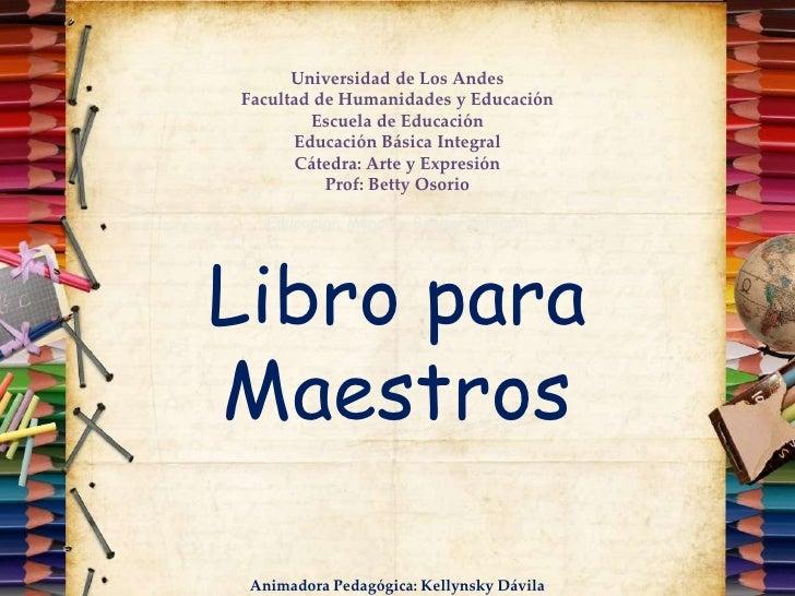 Universidad de Los AndesFacultad de Humanidades y Educación        Escuela de Educación      Educación Básica Integral    ...