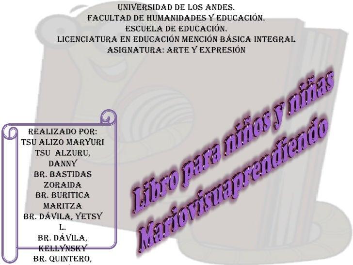 Universidad de Los Andes.              Facultad de humanidades y educación.                      Escuela de educación.    ...