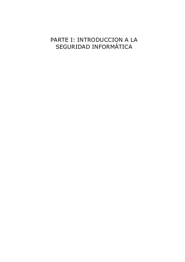 PARTE I: INTRODUCCION A LA SEGURIDAD INFORMÁTICA