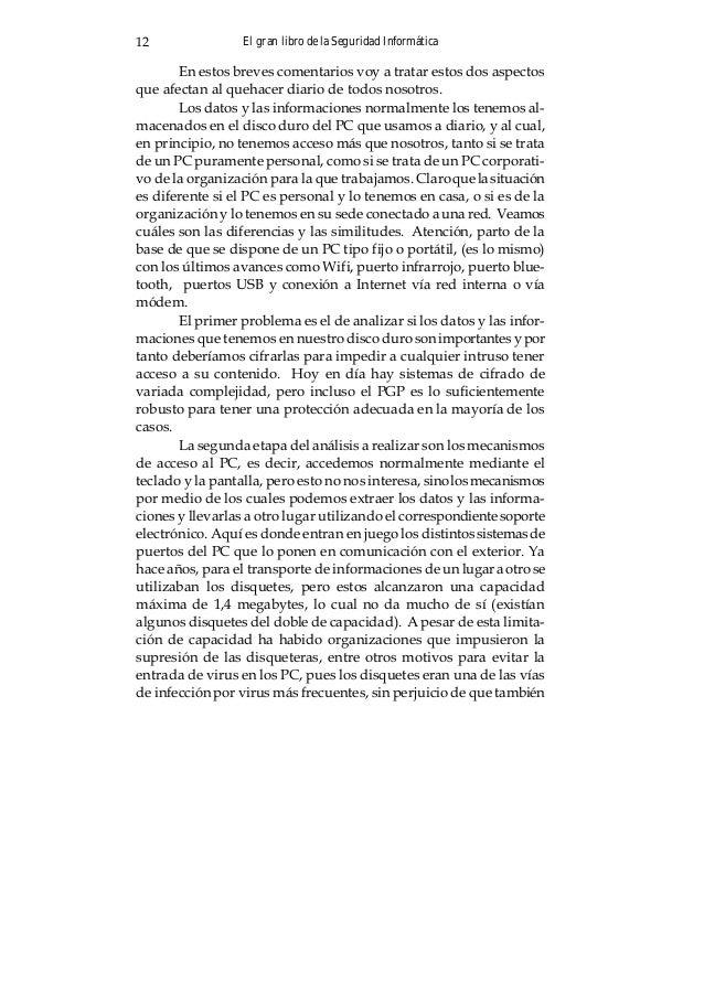 El gran libro de la Seguridad Informática 13 se utilizaban para transportar programas, no necesariamente legales y fichero...