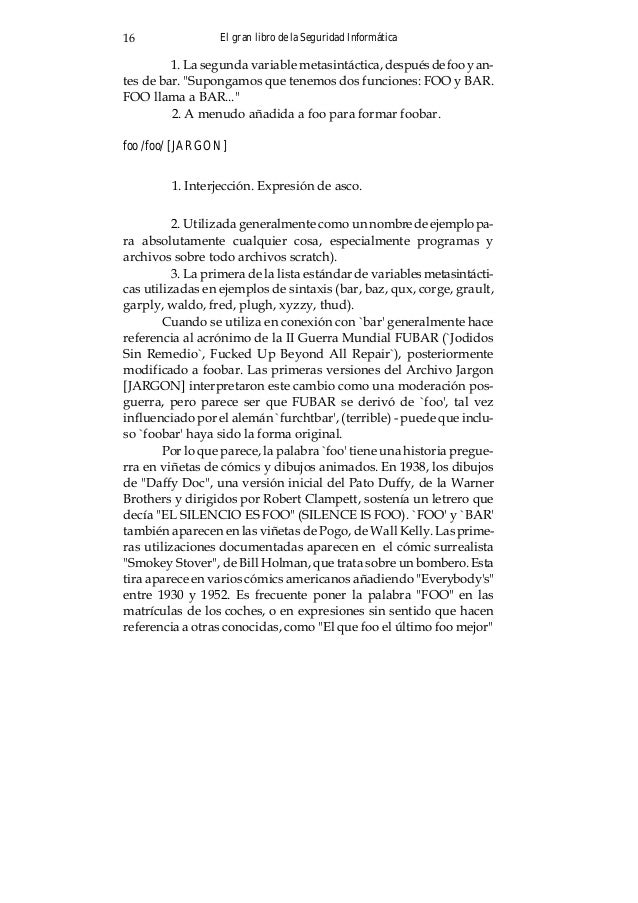 """El gran libro de la Seguridad Informática 17 (""""He who foos last foos best""""), o """"Muchos fuman, pero foo mascan"""" (""""Many smok..."""