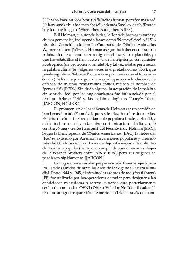 El gran libro de la Seguridad Informática18 bre de uno de los mejores grupos musicales de grunge-rock [BFF]). Los informad...