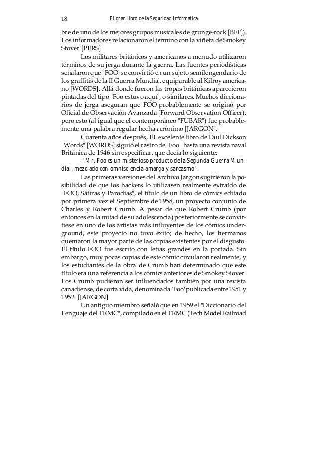 El gran libro de la Seguridad Informática 19 Club en el MIT) tenía una entrada para Foo. La versión actual en Internet, en...