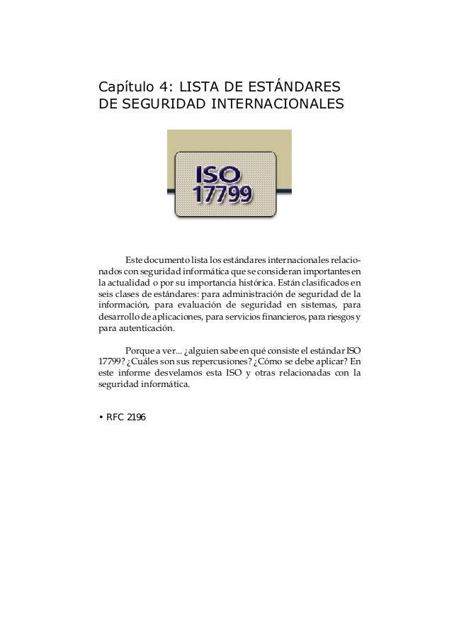 El gran libro de la Seguridad Informática24 La Internet Engineering Task Force (IETF) elaboró el RFC2196 Site Security Han...