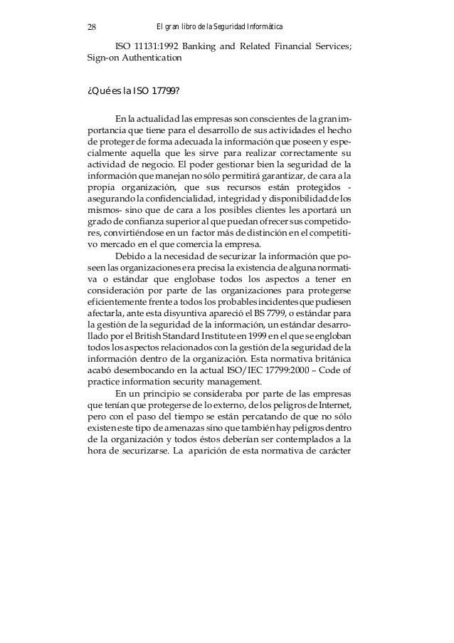El gran libro de la Seguridad Informática 29 internacional ha supuesto una buena guía para las empresas que pretenden mant...