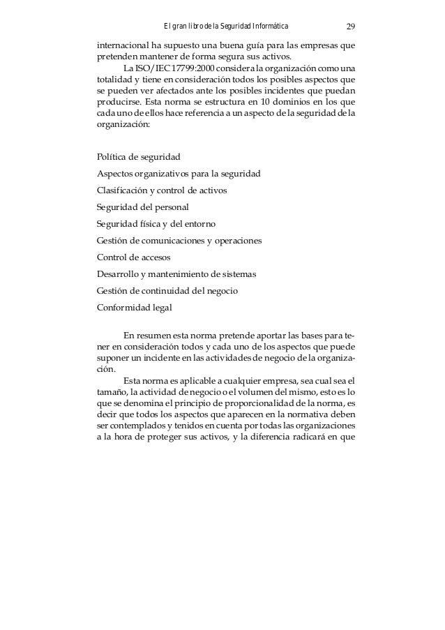 El gran libro de la Seguridad Informática30 una gran organización tendrá que utilizar más recursos para proteger activos s...