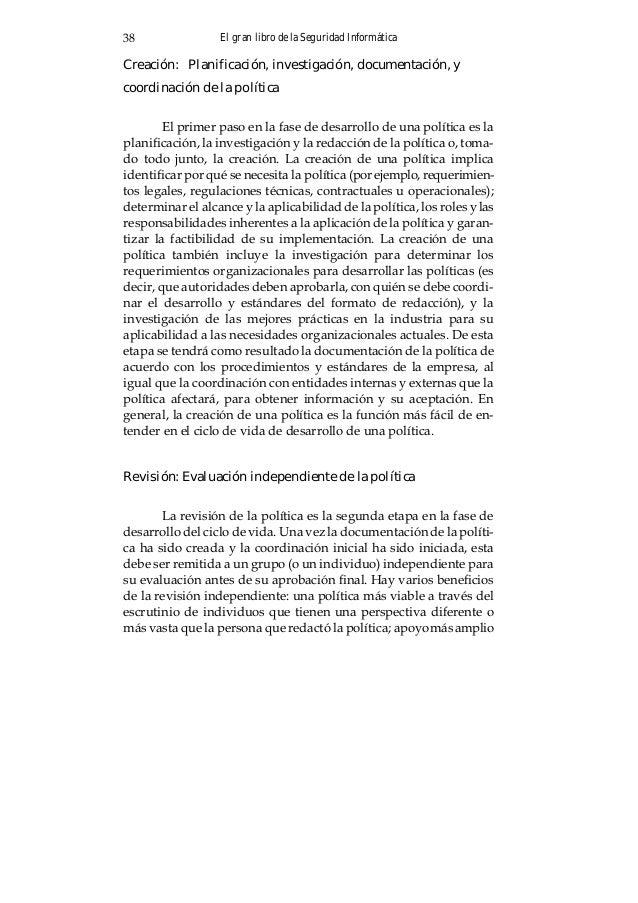 El gran libro de la Seguridad Informática40 inicialmente difundida a los miembros delacomunidad universita- ria o a quiene...