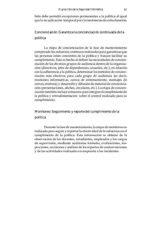 El gran libro de la Seguridad Informática 43 etapas realizadas antes deben ser revisitadas, en particular las etapas de re...