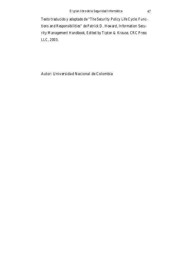 El gran libro de la Seguridad Informática50 La dirección de red. La dirección de broadcast. Parte de sus direcciones IP so...