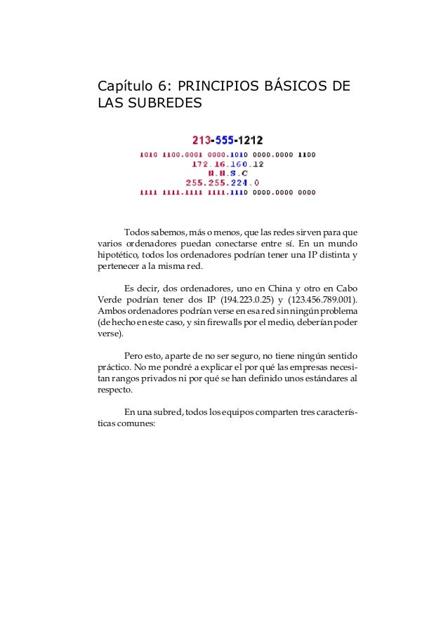 El gran libro de la Seguridad Informática52 La siguiente empezaría donde acabó la primera. 192.168.0.16 - 192.168.0.31 (Di...