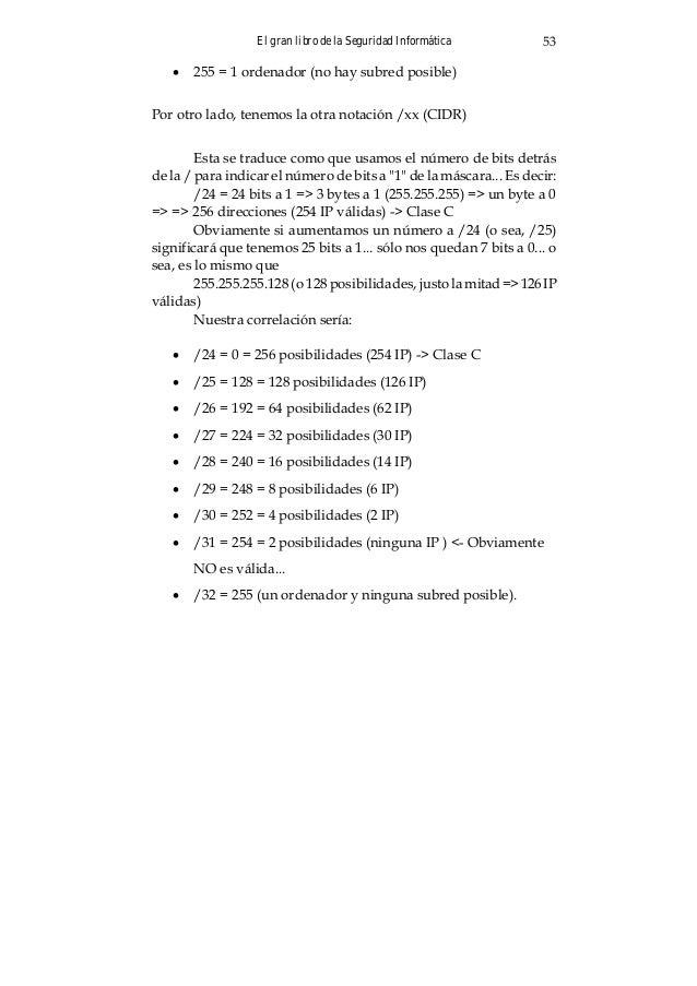 El gran libro de la Seguridad Informática 57 Capítulo 7: EL MUNDO DE LA INFORMÁTICA FORENSE La ciencia forense es sistemát...