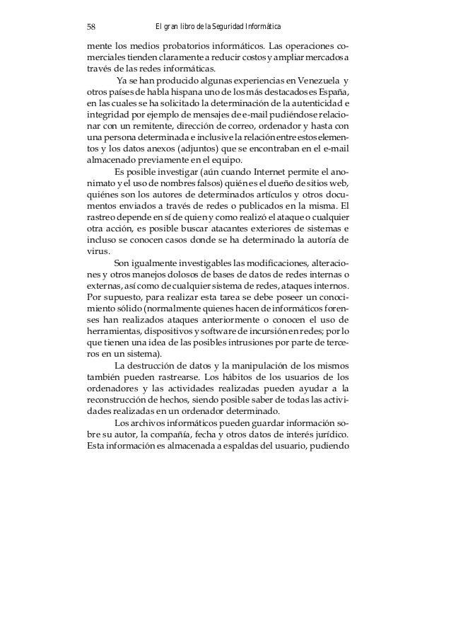 El gran libro de la Seguridad Informática62 (a) Funcionamiento inmediato, teniendo presente que las huellas dejadas por el...