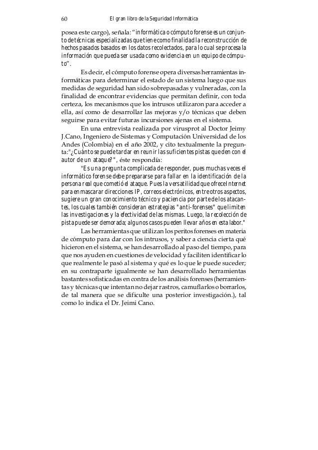El gran libro de la Seguridad Informática64 2. Interceptación de datos. La intrusión en una red de ordenadores o mal uso d...