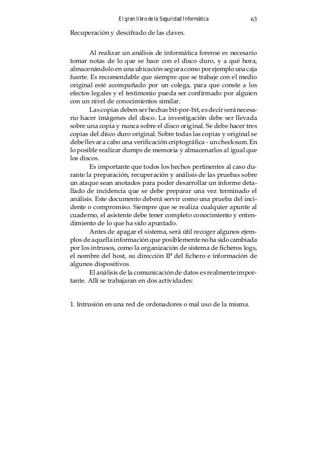 El gran libro de la Seguridad Informática 67 . Snort Herramienta libre por excelencia una de las mejores Sitio web: http:/...