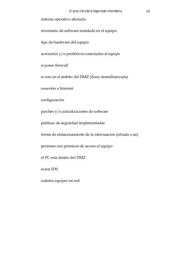 El gran libro de la Seguridad Informática 69 Sitio Web: http://www.datanerds.net/~mike/dsniff.html .VNC Administrador remo...