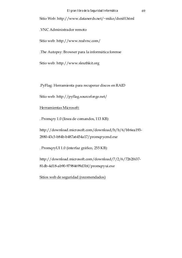 Capítulo 8: LA IMPORTANCIA DE UNA BUENA CONTRASEÑA Las claves o contraseñas, de un tipo u otro, forman parte de nuestra vi...