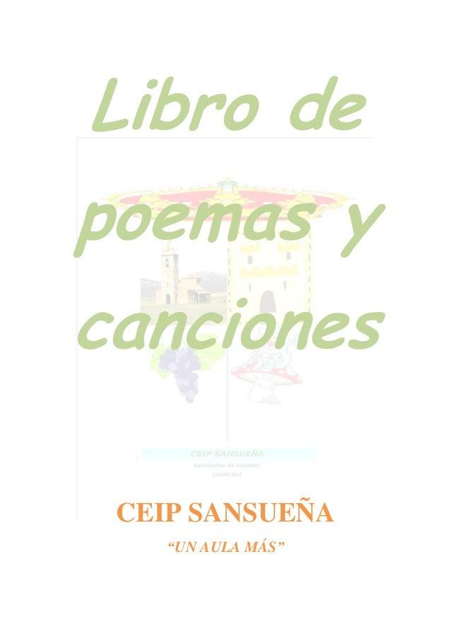 """Libro depoemas ycancionesCEIP SANSUEÑA""""UN AULA MÁS"""""""