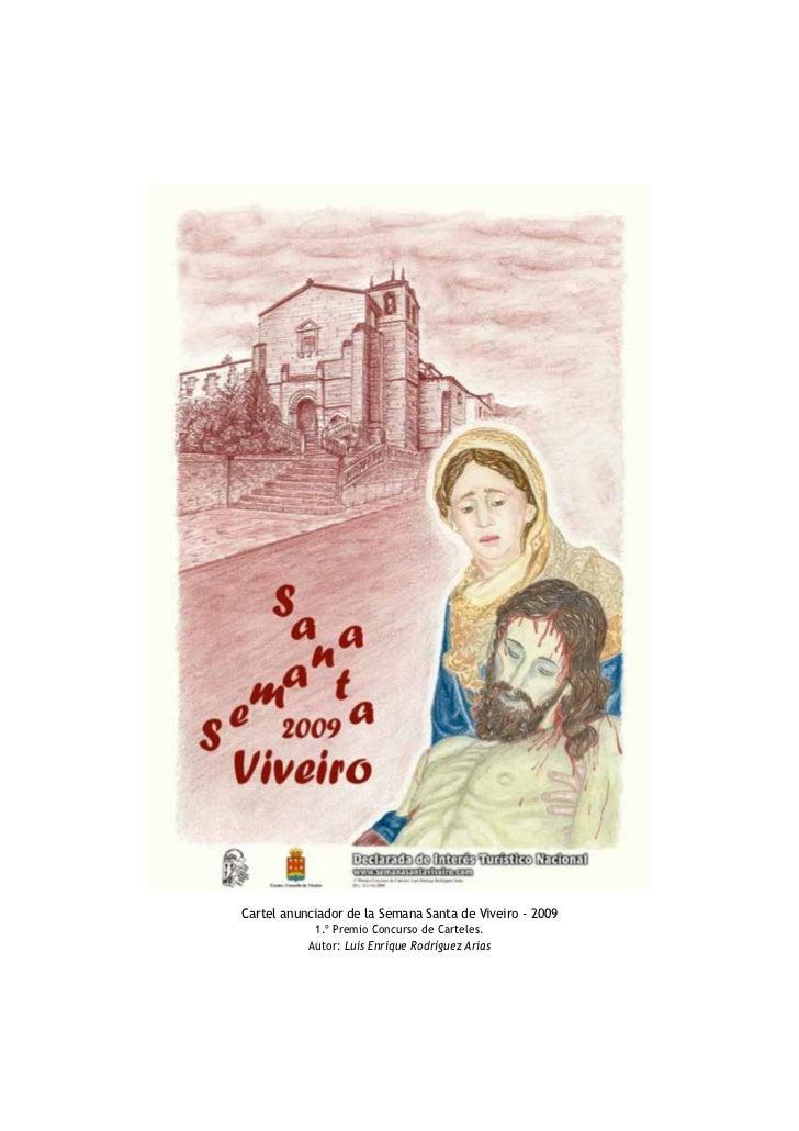 Cartel anunciador de la Semana Santa de Viveiro - 2009            1.º Premio Concurso de Carteles.           Autor: Luis E...