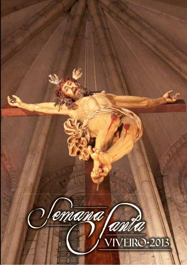 Cartel anunciador de la Semana Santa de Viveiro — 2013            1.er Premio Concurso de Carteles.              Autor: Ge...
