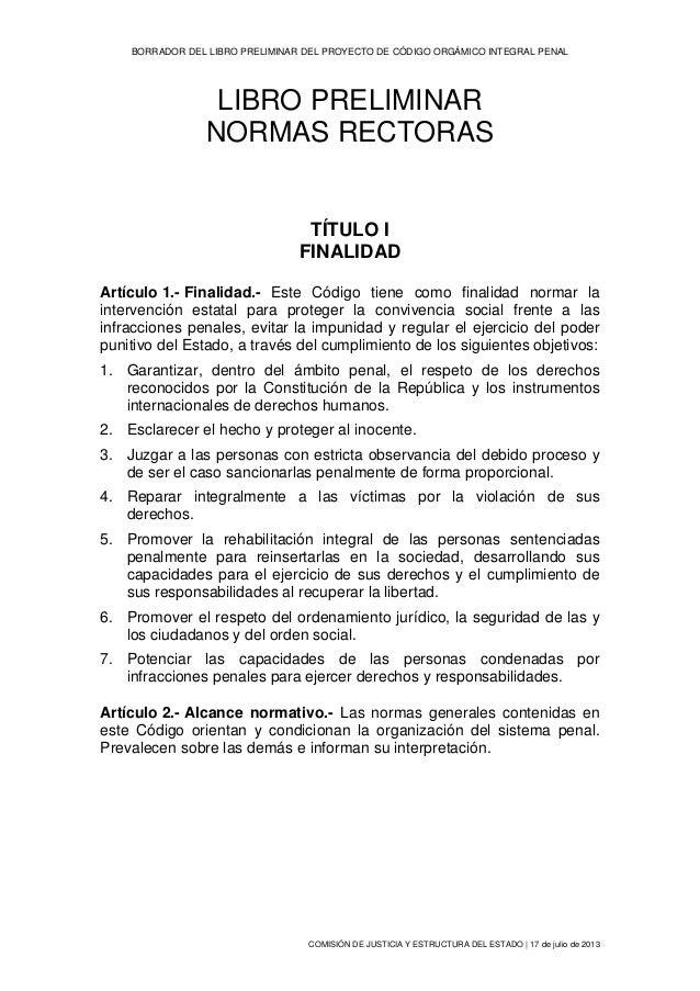 BORRADOR DEL LIBRO PRELIMINAR DEL PROYECTO DE CÓDIGO ORGÁMICO INTEGRAL PENAL COMISIÓN DE JUSTICIA Y ESTRUCTURA DEL ESTADO ...