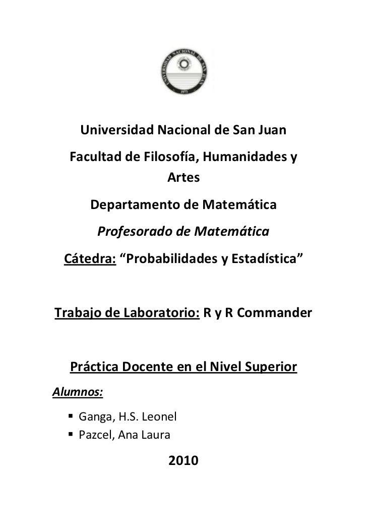 Universidad Nacional de San Juan<br />Facultad de Filosofía, Humanidades y Artes <br />Departamento de Matemática <br />Pr...