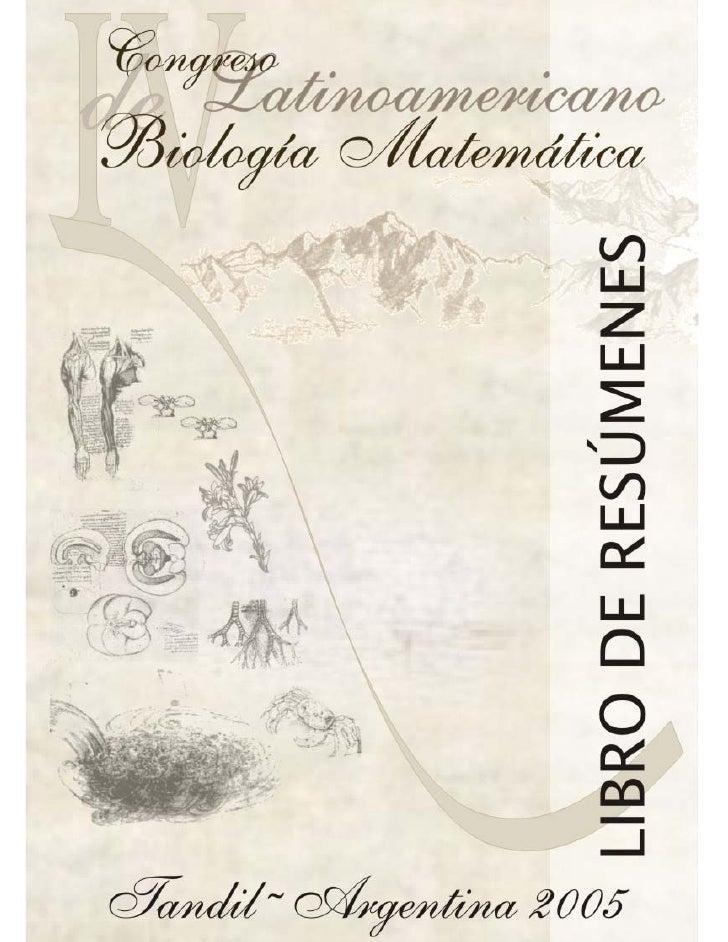 ORGANIZADO POR   LA   SOCIEDAD LATINOAMERICANA DE BIOLOGÍA MATEMÁTICA                               Y             EL INSTI...