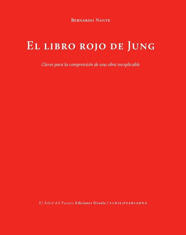Bernardo Nante El libro rojo de Jung Claves para la comprensión de una obra inexplicable El Árbol del Paraíso Ediciones Si...